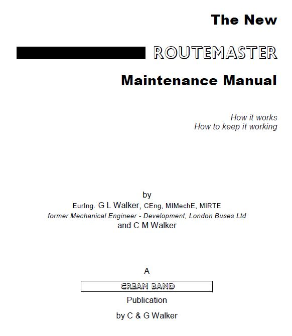 The New Routemaster Maintenance Manual